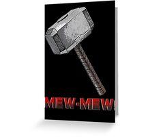MEW-MEW! Greeting Card