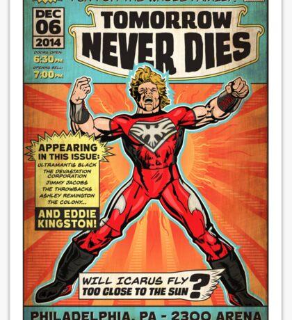 CHIKARA's Tomorrow Never Dies - Official Wrestling Poster Sticker