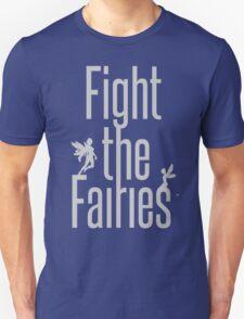 fight the fairies T-Shirt