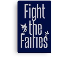 fight the fairies Canvas Print