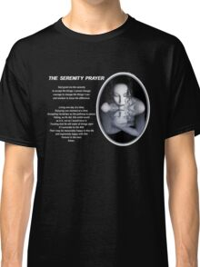 The Serenity Prayer 1 (for dark colors) Classic T-Shirt