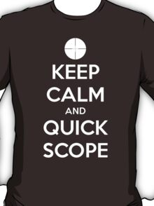 Quick Scope T-Shirt