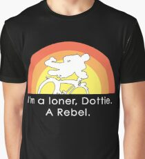 Unfogged Comment on Im a loner Dottie A rebel