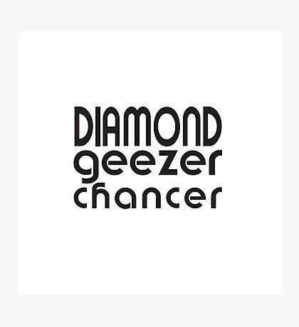Diamond Geezer Chancer Photographic Print