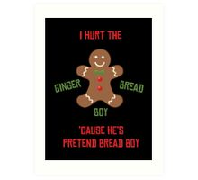 Pretend-Bread Boy [Carl Poppa] Art Print