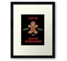 Pretend-Bread Boy [Carl Poppa] Framed Print