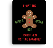 Pretend-Bread Boy [Carl Poppa] Canvas Print