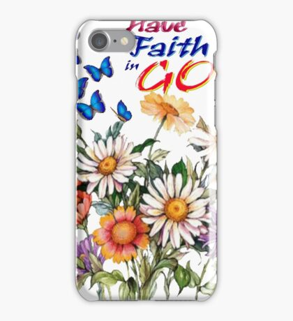 Have Faith In God iPhone Case/Skin