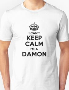 I cant keep calm Im a DAMON T-Shirt