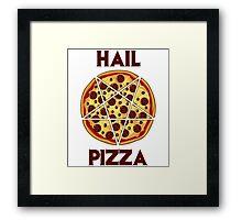 Hail Pizza Framed Print