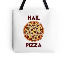 Hail Pizza Tote Bag