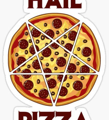 Hail Pizza Sticker
