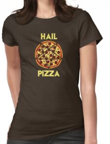 Hail Pizza Womens Fitted T-Shirt