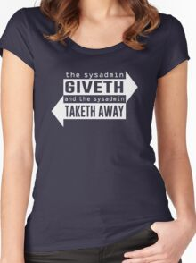 Sysadmin Giveth and Taketh Away Women's Fitted Scoop T-Shirt
