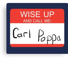 Carl Poppa. Canvas Print