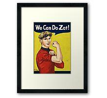 We Can Do Zat! Framed Print