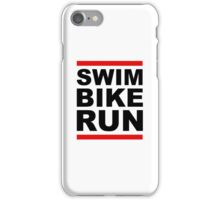 Triathlon - SWIM BIKE RUN -Run DMC Style iPhone Case/Skin