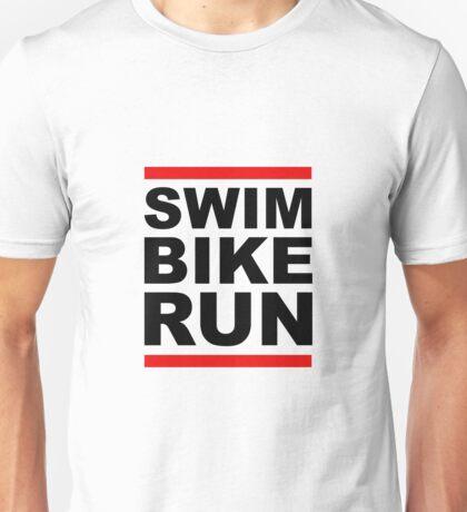 Triathlon - SWIM BIKE RUN -Run DMC Style Unisex T-Shirt
