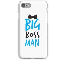 BIG Boss man with a Black Bow Tie iPhone Case/Skin