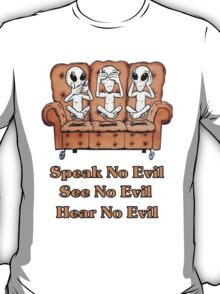 See, Hear, Speak no Evil T-Shirt