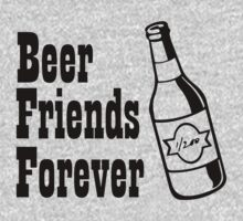 Beer Friends Forever by tonyshop