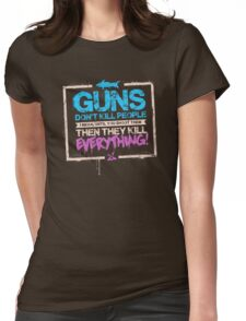 Guns Don't Kill People Womens Fitted T-Shirt