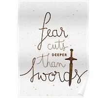 Game of Thrones . Fear cuts deeper than swords Poster