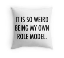 Own Role Model Throw Pillow