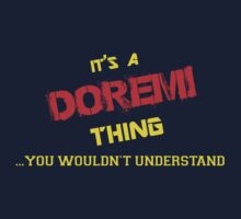 It's a DOREMI thing, you wouldn't understand !! by itsmine