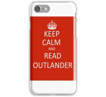 Keep Calm and Read Outlander iPhone Case/Skin