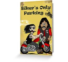 Bikers Only Parking Greeting Card
