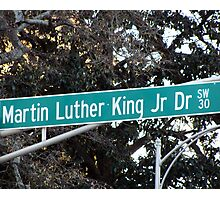 Martin Luther King Jr. Drive Photographic Print
