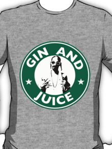 'Sipping on Gin and Juice' T-Shirt