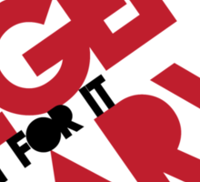 Legen(wait for it)dary Sticker