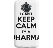 I cant keep calm Im a DHARMA Samsung Galaxy Case/Skin