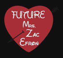 FUTURE MRS. ZAC EFRON Kids Clothes