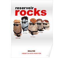 Reservoir Rocks Poster