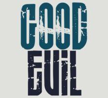 Good Vs. Evil by Ryan Houston