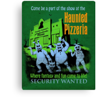 The Haunted Pizzeria Canvas Print