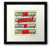 Pokemon: The Struggle Is Real Framed Print