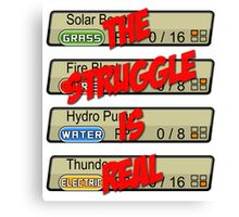 Pokemon: The Struggle Is Real Canvas Print