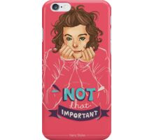 Not That Important iPhone Case/Skin
