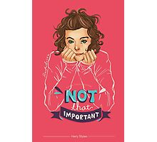 Not That Important Photographic Print