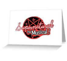 Supernatural The Musical (200th Episode) Print Greeting Card