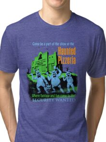 The Haunted Pizzeria Tri-blend T-Shirt