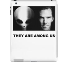 They Are Among Us - Benedict Cumberbatch is an Alien iPad Case/Skin
