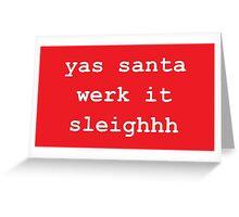 Yas Santa Greeting Card