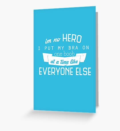 One Boob at a Time Greeting Card