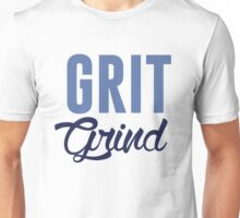 GRIT AND GRIND GRIZZLIES Unisex T-Shirt