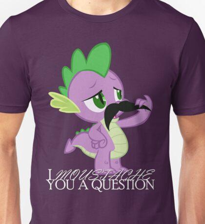 Spike's Moustache Question (UK Version) Unisex T-Shirt